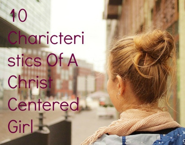 10 charicteristics of a CCG girl